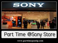 งาน Part Time ประจำ Sony Store วันละ 500 บาท